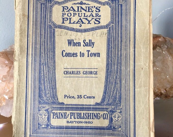 Play book - When Dally Comes to Town - monolouge - charles George