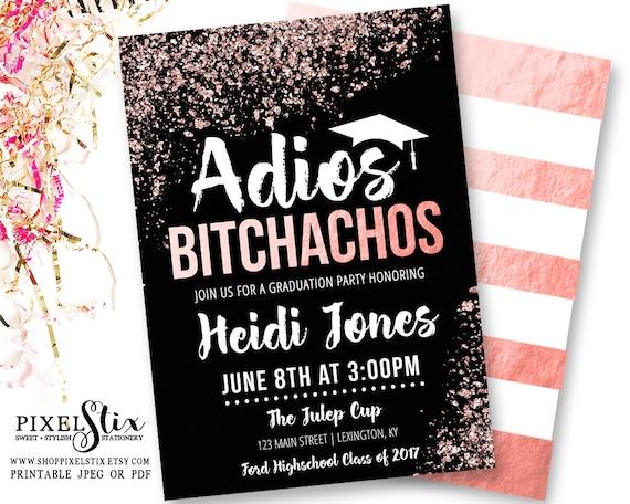 Rose Gold Graduation Invitations Adios Bitchachos Party Etsy