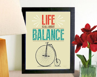 PRINTABLE Life is All About Balance / Bicycle Quote Print / Instant Download / 8 x 10 digital download
