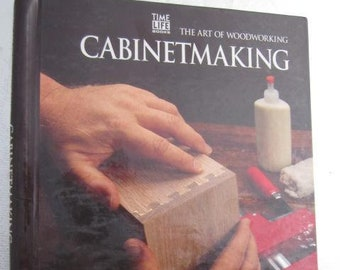 TIME LIFE Books The Art of Woodworking CABINETMAKING Wood Joinery Shelving Wood Craft