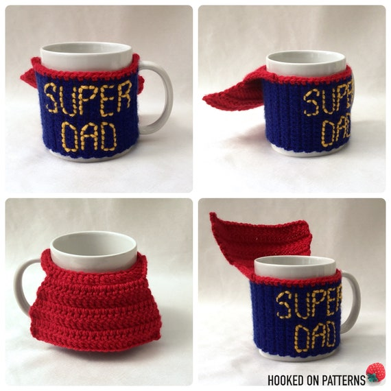 Father's Day Gift Crochet Pattern - Super Dad Mug Cosy - Crochet PDF  Pattern Download Only