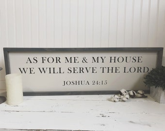 As For Me and My House We Will Serve The Lord - Wood Sign - 10x30 Inches - As for me & my - Joshua 24:15 Handcrafted / Handmade - Home Decor