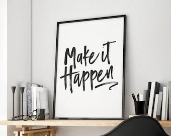 Make It Happen, Dont Give Up, Never Give Up, Fitness Motivation, Dorm Decor, Dorm Print, Desk Accessories, Motivational Quote, Printable Art