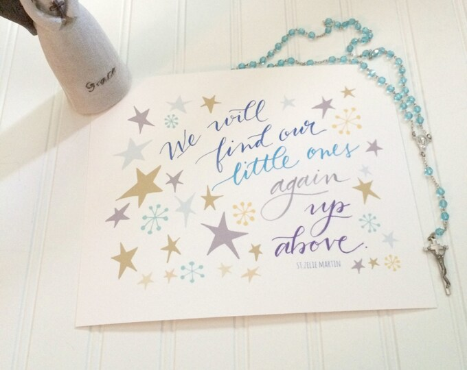 """Child Loss Sympathy Print * Miscarriage Gift * Handlettered and Illustrated 8x10"""" print * Catholic Christian Art * St. Zelie Martin Quote"""