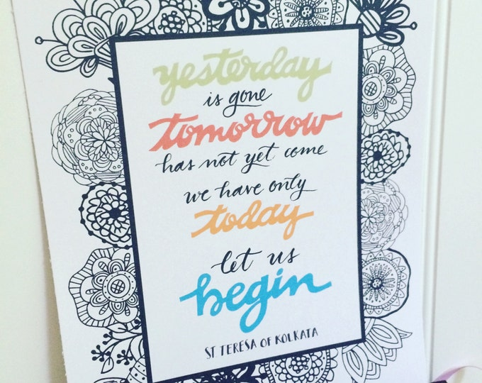 Let Us Begin Colorful Saint Mother Teresa of Calcutta Quote 8x10 Handlettered Coloring Page * Catholic * Christian Gifts Home Decor