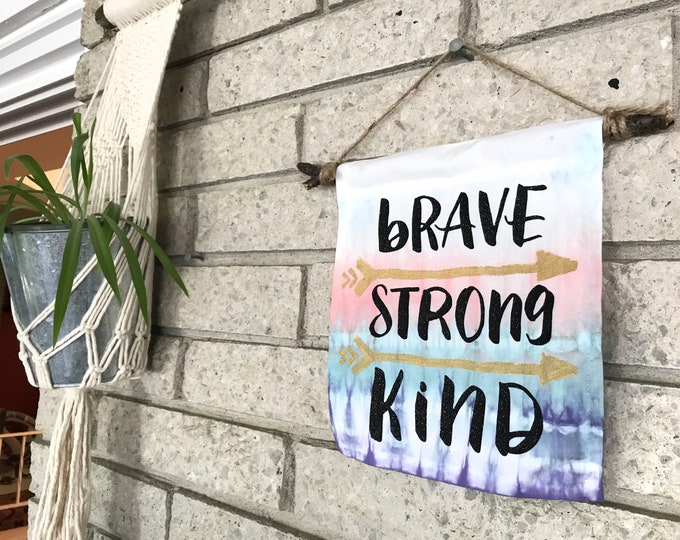 Brave | Strong | Kind - Small Banner