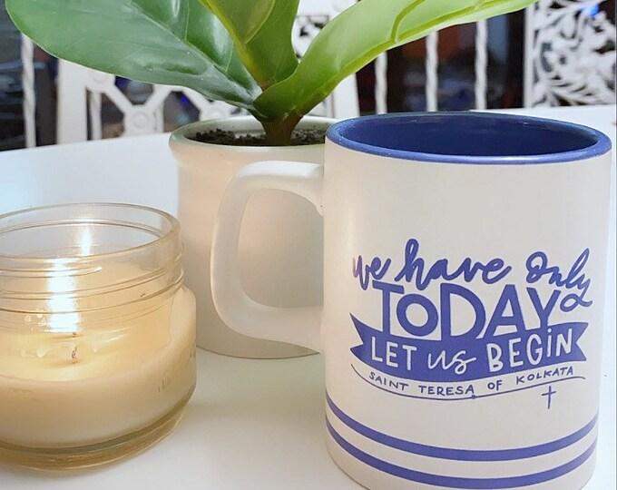 Catholic Coffee Mug * Christian Coffee Mug * Mother Teresa Mug * Inspirational Mug * Gift for Him * Gift for Her