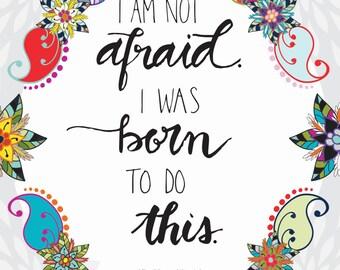 Catholic PRINTABLE * I Am Not Afraid Joan of Arc Hand Lettered Paisley 8x10 Inspirational Christian Print