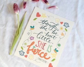 Little But Fierce Floral Handlettered 8x10 Print * Shakespeare Literary Quote * Inspirational Wall Art * Inspirational Gift * New Baby Gift