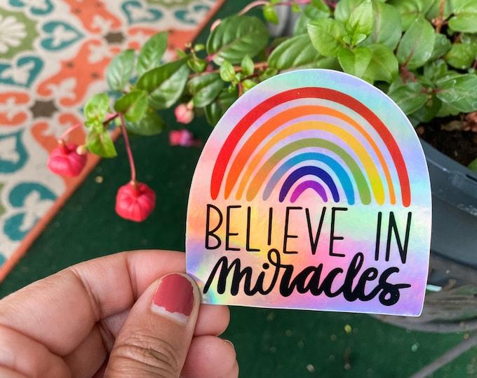 Catholic Sticker | Rainbow Sticker | Believe In Miracles | Christian Sticker | Inspirational Sticker