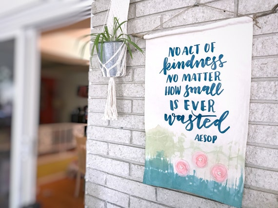 Large Canvas Banner * Aesop Quote