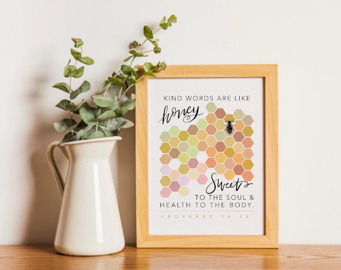 """Honeycomb Kindness 8x10"""" Print"""