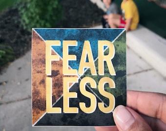 Fear Less - Fearless Sticker
