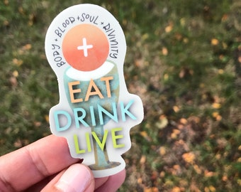 Eat - Drink - Live Sticker