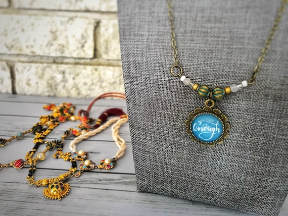 Enough - Beaded Pendant Necklace