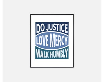 Do Justice/Love Mercy/Walk Humbly (Blues) 8x10 Print - Mercy Project Fundraiser