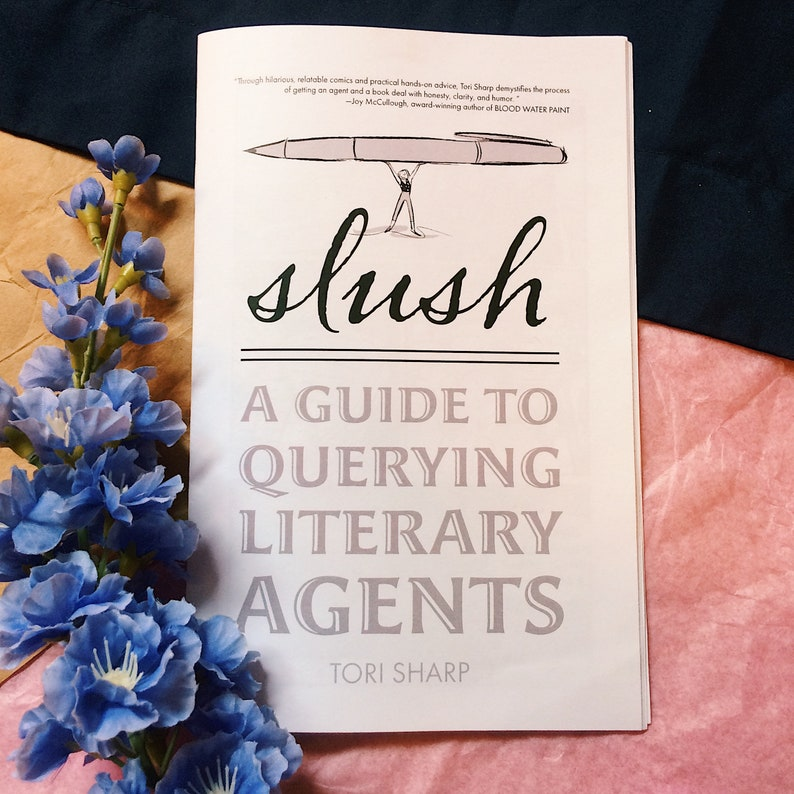 Slush: A Guide to Querying Literary Agents Free Shipping image 0