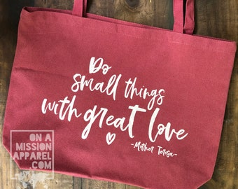 Do Small Things With Great Love Pigment Dyed Large Heavyweight Canvas Tote Bag  | Beach Bag | Christian Tote