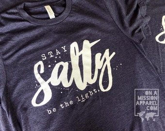 Stay Salty Be The Light Adult Unisex Fundraiser T-shirt