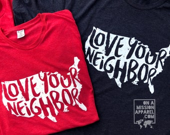 Love Your Neighbor USA Adult Unisex Allmade Apparel Triblend T-shirt