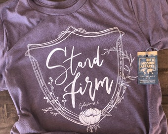 Stand Firm Armor of God Adult Unisex Tee | Armor of God T Shirt | Christian T Shirts for Women | Ladies Christian T Shirts