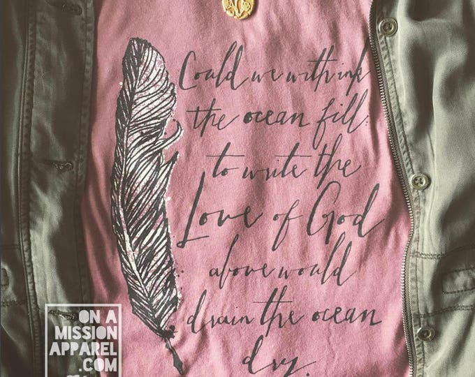 Featured listing image: The Love of God Mauve Adult Unisex T-shirt with Feather Quill Ink Drawing and Script Design