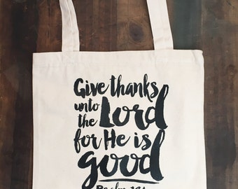 Give Thanks Psalm 136 Canvas Totes