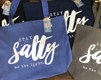 Stay Salty Be The Light Pigment Dyed Canvas Tote Bags