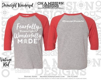 Fearfully and Downright Wonderfully Made Toddler Unisex Raglan Baseball T-shirt Fundraiser for Down Syndrome Adoption