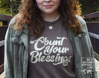 Count Your Blessings Adult Unisex Tees