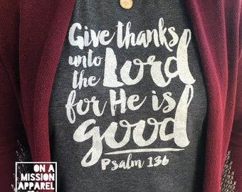Give Thanks Psalm 136 Tees