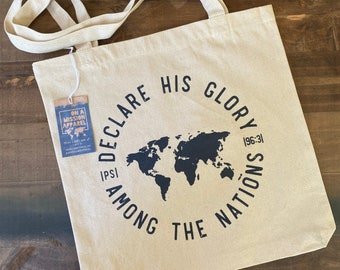 Declare His Glory Psalm 96:3 Heavyweight Canvas Tote