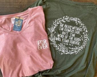 Forever Isaiah 40:8 Wreath Women's Fair Trade Sustainable Triblend V-Neck Pocket Drop Hem T-shirt
