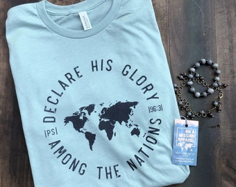 Declare His Glory Psalm 96:3 Adult Unisex Christian Mission T Shirt