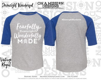 Fearfully and Downright Wonderfully Made Youth Unisex Raglan Baseball T-shirt Fundraiser for Down Syndrome Adoption