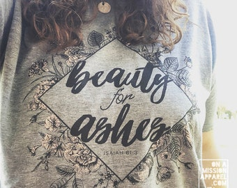 Beauty For Ashes with Vintage Floral and Geometric Design Adult Unisex Sustainable Fair Trade Triblend T-shirt
