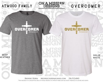 Custom Fundraising for Nathan Atwood Mission / Overcomer Adult Unisex T-shirt