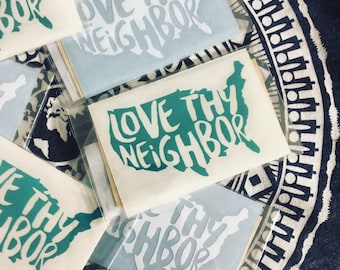Love Thy Neighbor Vinyl Decal