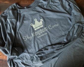 Thy Kingdom Come Atwood Family Honduras Adoption Fundraiser Long Sleeve Tshirts