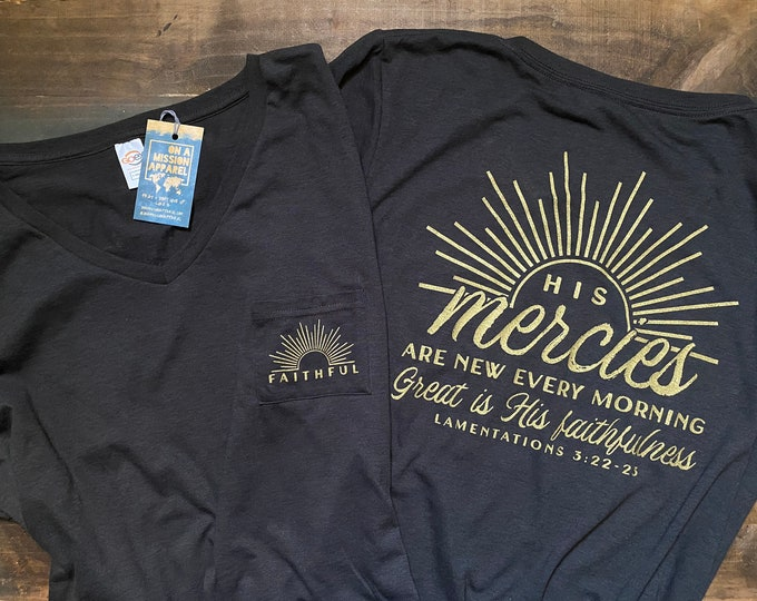 Featured listing image: His Mercies Are New Great is His Faithfulness Women's Fair Trade Sustainable Triblend V-Neck Pocket Drop Hem Relaxed T-shirt