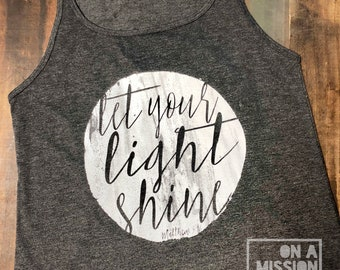 Let Your Light Shine Matthew 5:16 Women's Relaxed Jersey Tank Top | Women's Christian Graphic Tank Top | gift for her