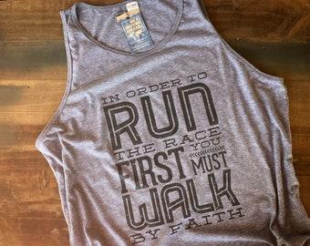 Run the Race Walk by Faith Fair Trade Sustainable Unisex Tank