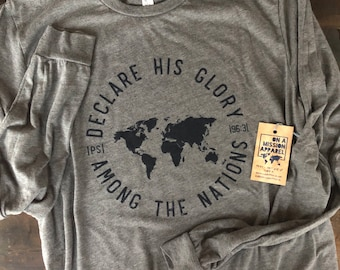 Declare His Glory Among The Nations Adult Unisex Long Sleeve Tees