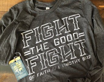 Fight the Good Fight of Faith Youth Long Sleeve Tees