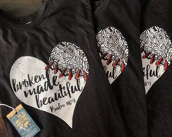 Broken Made Beautiful Psalm 147:3 Unisex TShirt with Red Thread Sewn Heart Floral Design