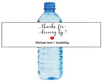 Thanks for Driving By White background Water Bottle Labels Great for Engagement Bridal Shower Anniversary Birthday baby Party self stick