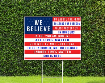 "Conservative We Believe, 2nd Amendment, Police Protect us, god is Real, All Lives Matter 18""x22"" US Flag Yard Sign with Stake"