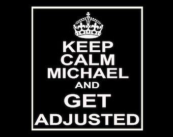 Keep Calm and Get Adjusted Customizable Wine / Beer / Liquor Bottle Label Perfect way to turn a bottle into a memorable Gift