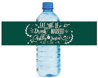 Modern Eat Drink & Be Married Contemporary Wedding Water Bottle Labels Great for Engagement Bridal Shower partys Easy to use label