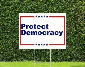 """Protect Democracy Political Sign Democrat, Republican 18""""x22"""" US Flag Yard Sign with Stake"""